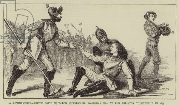 A Reminiscence, Prince Louis Napoleon (afterwards Napoleon III) at the Eglinton Tournament in 1839 (engraving)