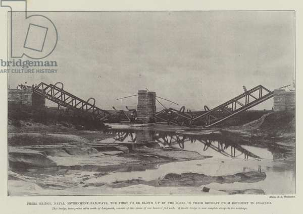 Frere Bridge, Natal Government Railways, the First to be blown up by the Boers in their Retreat from Estcourt to Colenso (b/w photo)