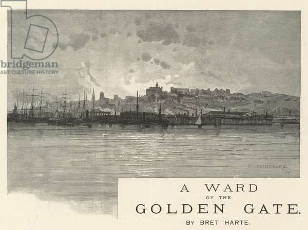 A Ward of the Golden Gate, by Bret Harte (engraving)