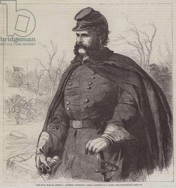 The Civil War in America, General Burnside (engraving)