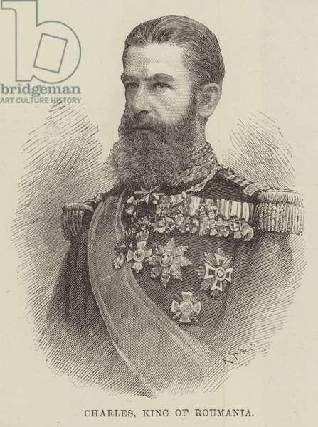 Charles, King of Roumania (engraving)