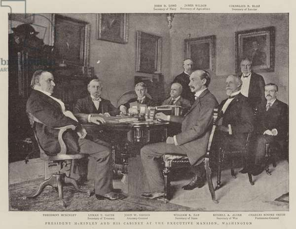 President McKinley and his Cabinet at the Executive Mansion, Washington (b/w photo)