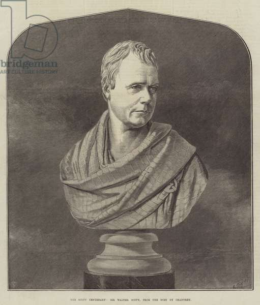 The Scott Centenary, Sir Walter Scott, from the Bust by Chantrey (engraving)