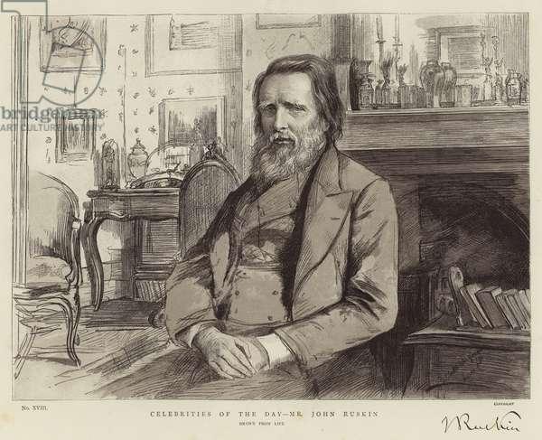 Celebrities of the Day, Mr John Ruskin (engraving)