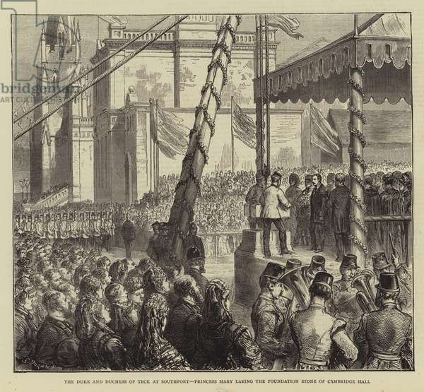 The Duke and Duchess of Teck at Southport, Princess Mary laying the Foundation Stone of Cambridge Hall (engraving)