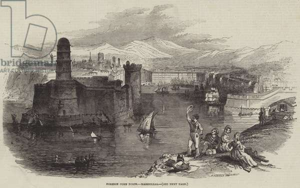 Foreign Corn Ports, Marseilles (engraving)