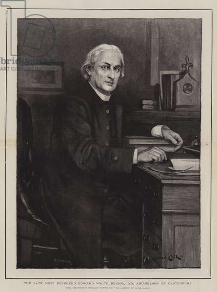The Late Most Reverend Edward White Benson, DD, Archbishop of Canterbury (engraving)