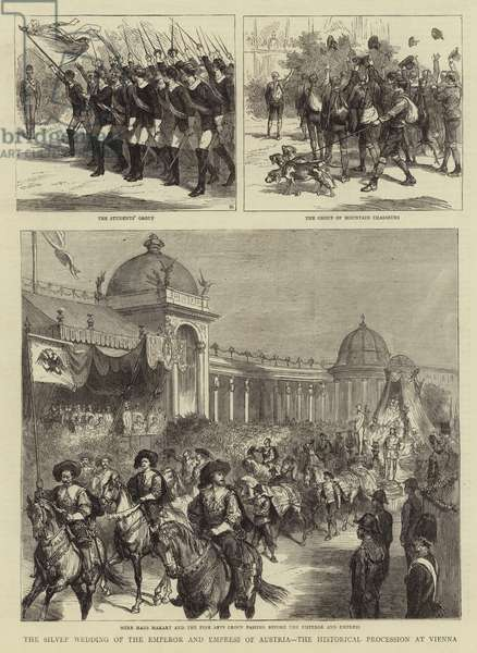 The Silver Wedding of the Emperor and Empress of Austria, the Historical Procession at Vienna (engraving)