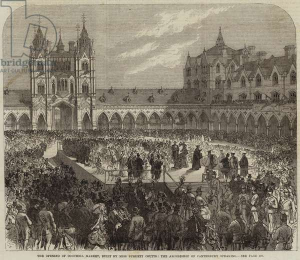 The Opening of Columbia Market, built by Miss Burdett Coutts, the Archbishop of Canterbury speaking (engraving)