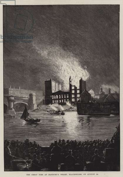 The Great Fire at Hanbury's Wharf, Blackfriars, on 24 August (engraving)