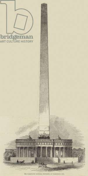 The Washington National Monument, at Washington City (engraving)