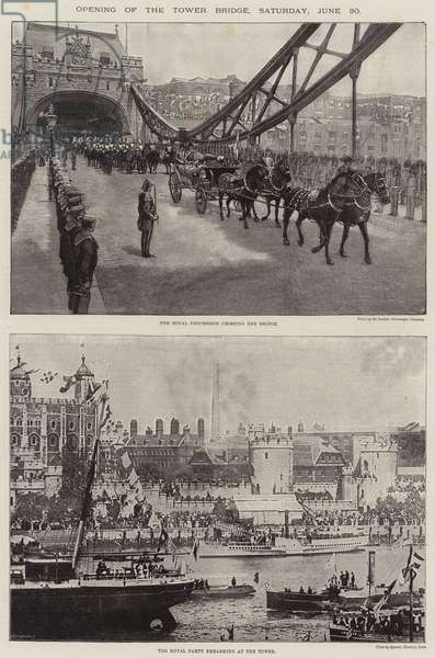 Opening of the Tower Bridge, Saturday, 30 June (litho)