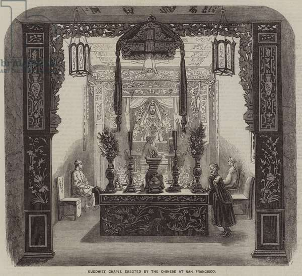 Buddhist Chapel erected by the Chinese at San Francisco (engraving)