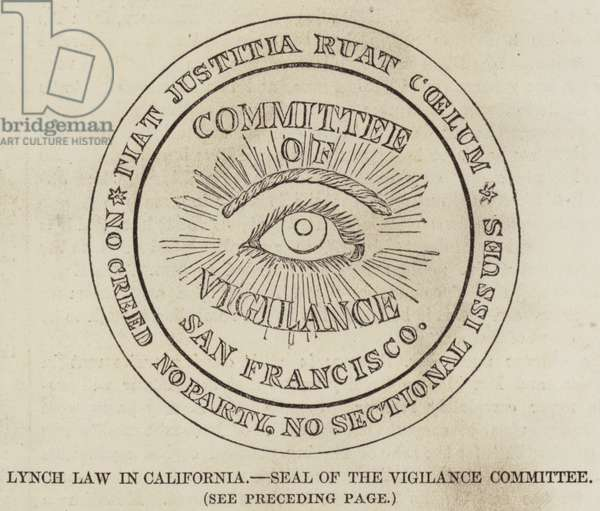 Lynch Law in California, Seal of the Vigilance Committee (engraving)
