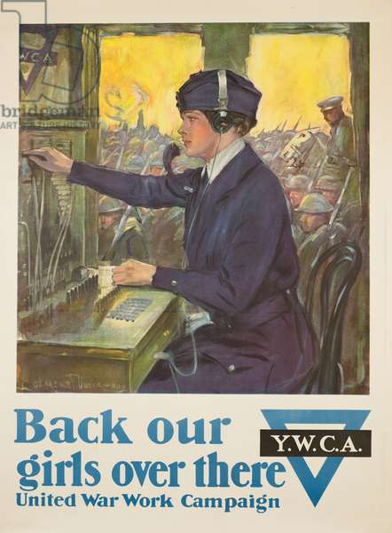 Back our girls over there, 1918 (colour litho)