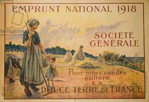 Emprunt National, Société Générale, pour nous rendre entière la Douce Terre de France, 1918 (colour litho)