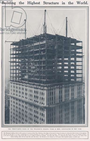 The Twenty-Sixth Floor of the Woolworth Building which is being constructed in New York (b/w photo)