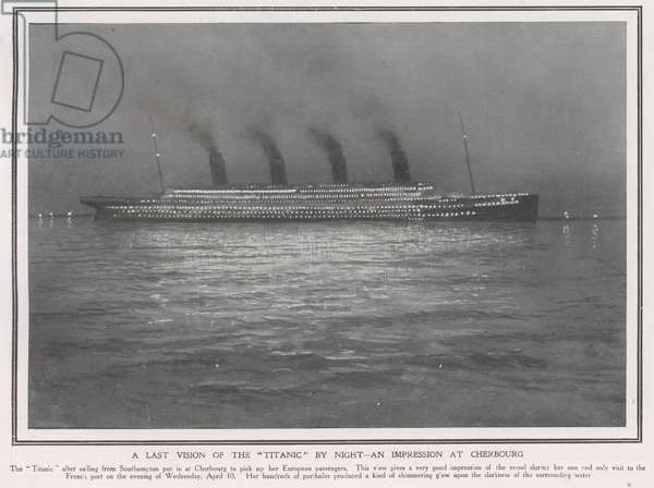 A last vision of the Titanic at night, an impression at Cherbourg (litho)