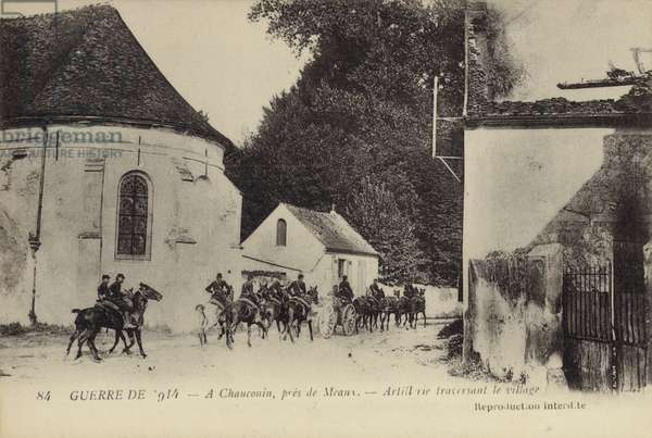French artillery passing through the village of Chauconin, near Meaux, World War I, 1914 (b/w photo)