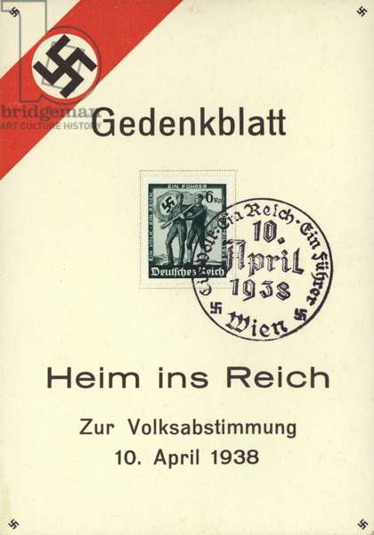 Commemorative card for the referendum of 10 April 1938, which de jure made Austria part of the Third Reich (colour litho)