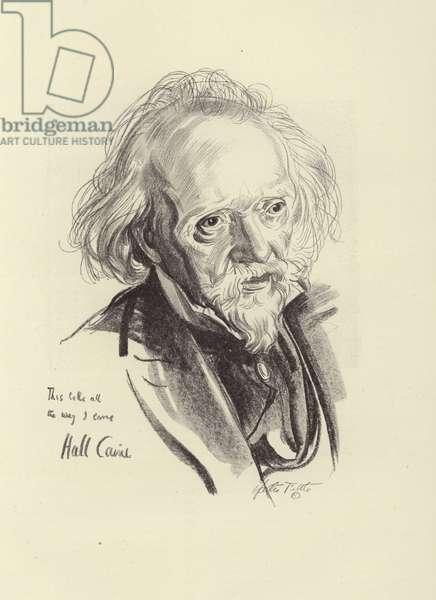 Sir Hall Caine, British novelist and playwright (litho)
