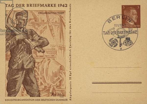 Member of Organisation Todt, civil and military engineering group of the German Third Reich. Nazi propaganda postcard issued for Postage Stamp Day, 1942 (litho)