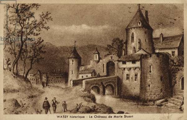 Castle of Mary Stuart, Wassy, France (litho)