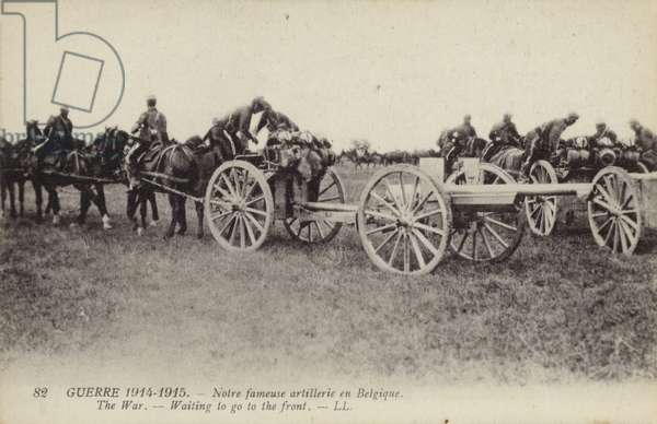 French artillery waiting to go to the front, Belgium, World War I, 1914-1915 (b/w photo)