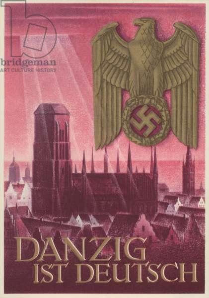 Danzig ist Deutsch (Danzig is German), Nazi propaganda postcard, 1939 (colour litho)
