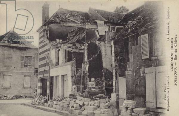 Ruined house in the Rue du Chateau, Soissons, France, World War I (b/w photo)