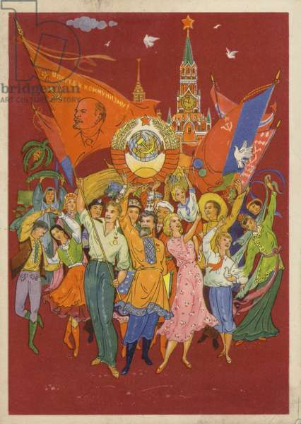 Soviet people from all the union's nations celebrating unity, communism and peace (colour litho)