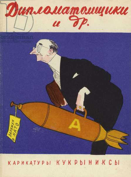 Soviet cartoon depicting Western diplomacy, armed with a nuclear bomb by NATO (colour litho)