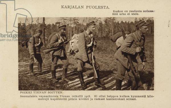 Finnish volunteers during the Viena expedition, the campaign by newly independent Finland to annex Bolshevik-controlled White Karelia in 1918 (b/w photo)