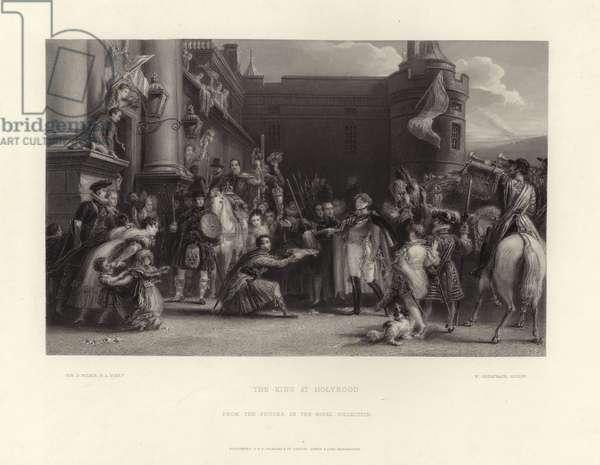 The King at Holyrood (engraving)