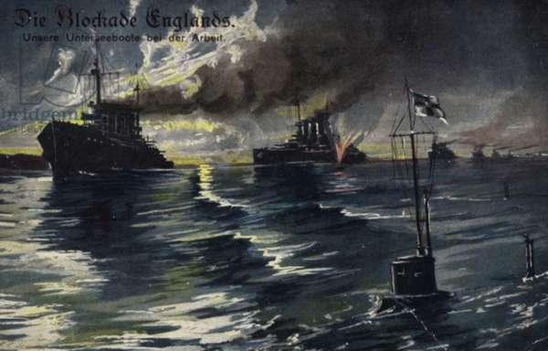 The blockade of England, World War I (colour litho)