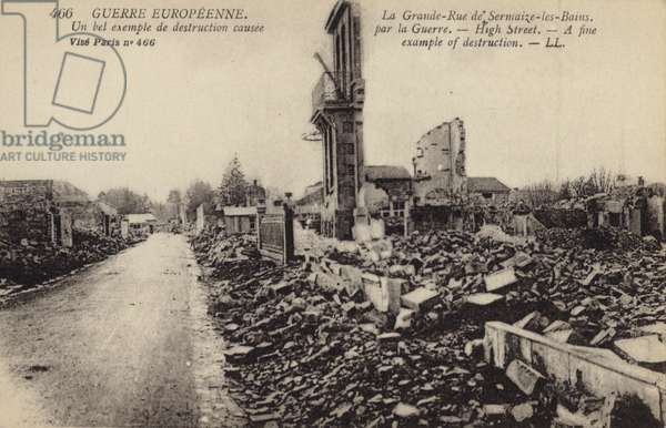 Destruction on the High Street of Sermaize-les-Bains, Marne, France, World War I (b/w photo)