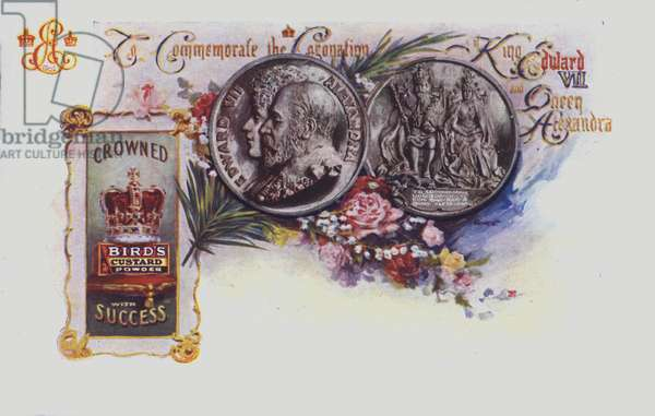 Advertisement for Birds Custard Powder to celebrate the coronation of King Edward VII and Queen Alexandra. (colour litho)