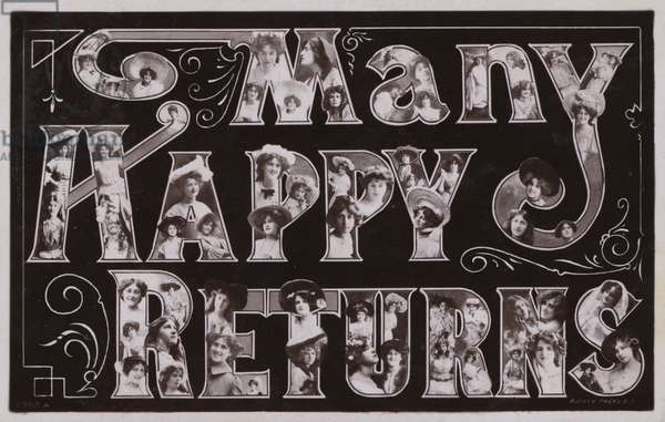 MANY HAPPY RETURNS, surreal lettering (b/w photo)