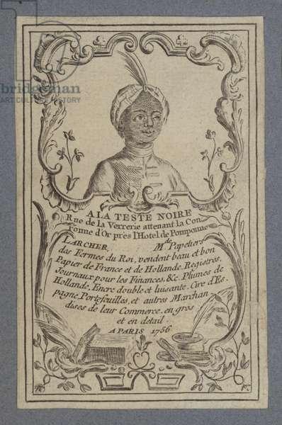 Advertisement for A la Teste Noire stationers, Paris, 1756 (engraving)