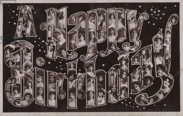A HAPPY BIRTHDAY, with surreal lettering (b/w photo)