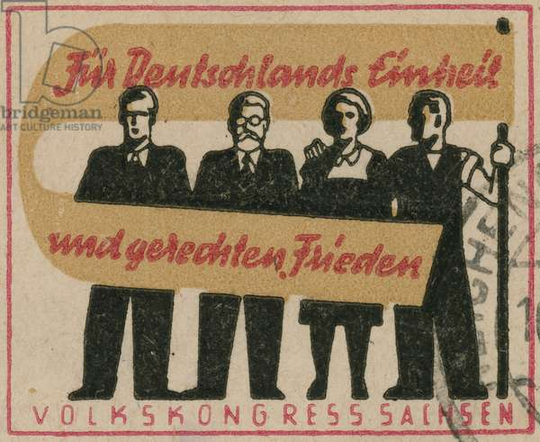 For Germany's unity and equitable peace. People's Congress, Saxony (colour litho)