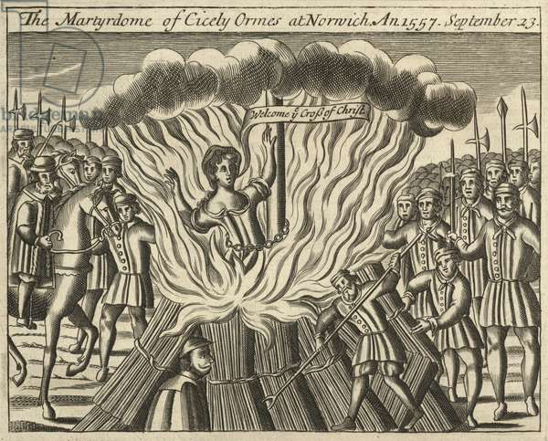 The martyrdom of Cicely Ormes at Norwich, 23 September 1557 (engraving)
