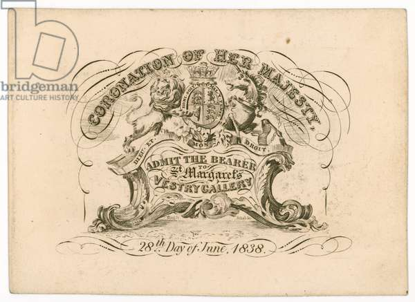 Admission ticket to St Margaret's Vestry Gallery, for the coronation of Queen Victoria, 28 June 1838, front (engraving)