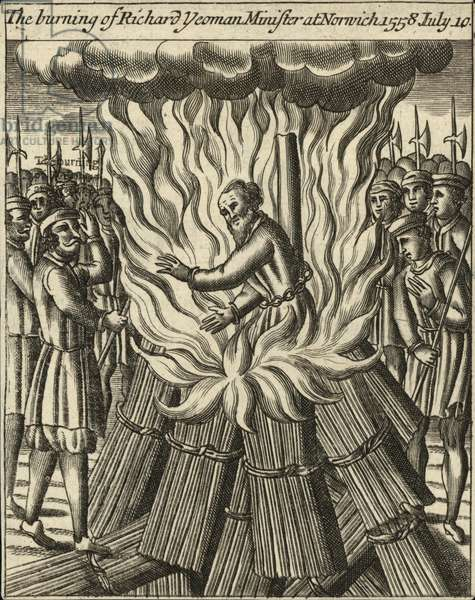 The burning of Richard Yeoman, Minister at Norwich, 10 July 1558 (engraving)