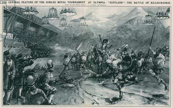 The central feature of the Jubilee Royal Tournament at Olympia: Scotland - the Battle of Killiecrankie (litho)