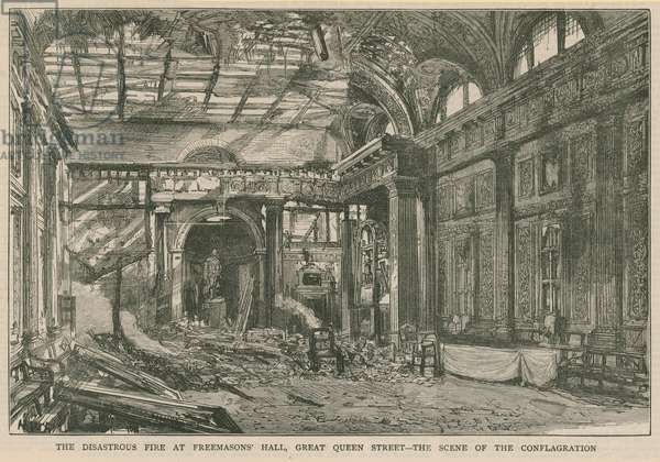 The disasterous fire at Freemasons' Hall, Great Queen Street, London (engraving)