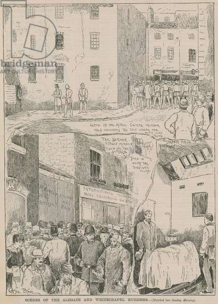 Jack the Ripper: Scenes of the Aldgate and Whitechapel murders (engraving)