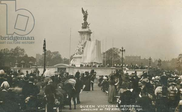 Queen Victoria Memorial, unveiling by the King, 16 May 1911 (photo)