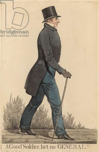 Sir Robert Thomas Wilson; A good soldier but no general (coloured engraving)