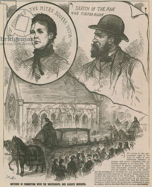Jack the Ripper: Sketches in connection with the Whitechapel and Aldgate murders (engraving)
